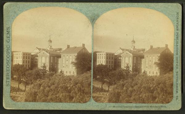Moravian Seminary, rear view from Monocacy Block, Bethlehem, Pa., c. 1865.