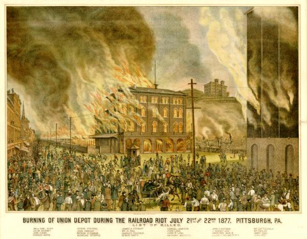 The Burning of the Union Depot, Pittsburgh, Pa., during the Railroad Riot, July 21 and July 22, 1877.