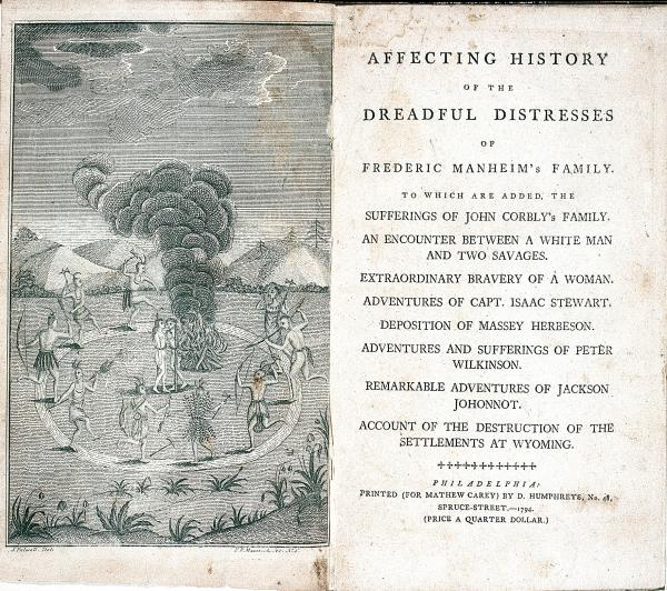 Engraving and title page, Affecting History of the Dreadful Distresses of Frederic Manheim's Family, 1794