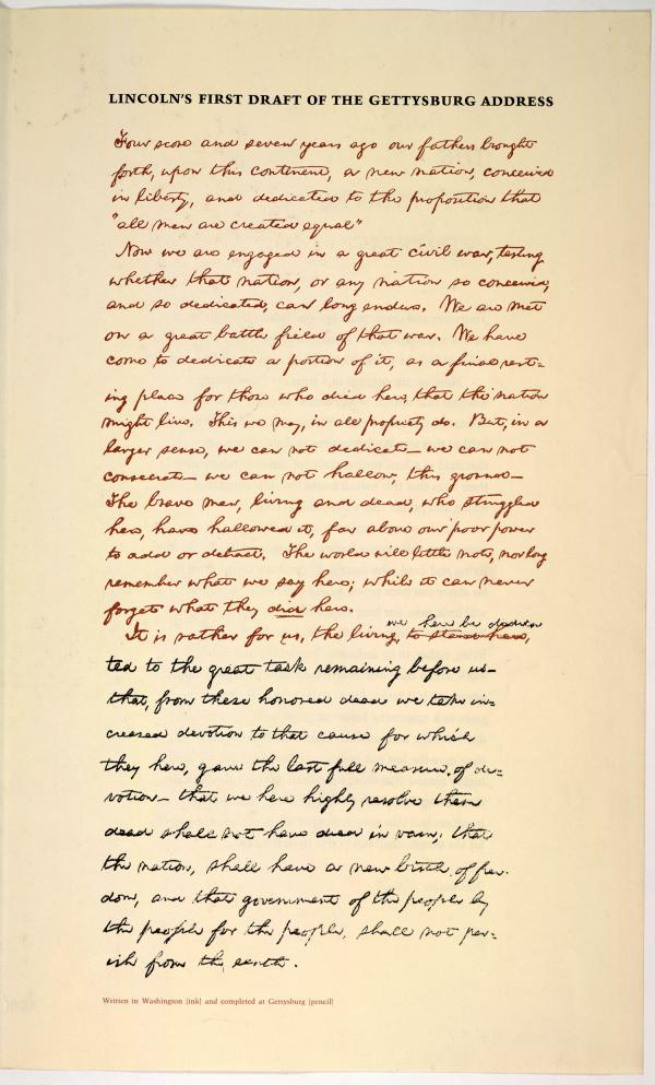 Shown here in Lincoln's own hand, the Gettysburg Address was only two minutes long