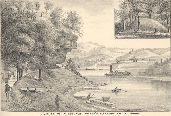 Vicinity of Pittsburgh: McKee's Rocks and Ancient Mound.