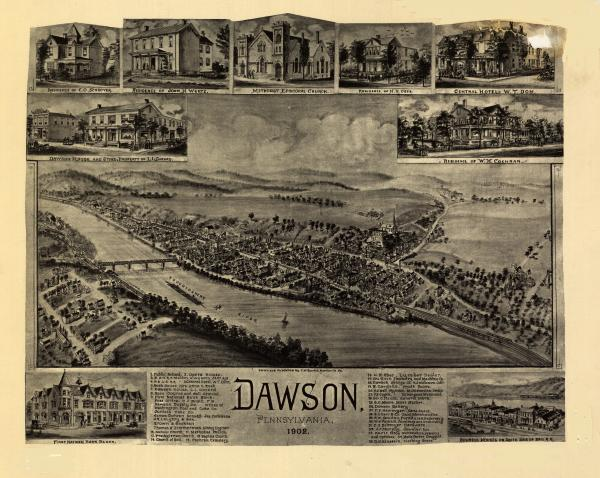 Birds eye view of the town of  Dawson, with numbered identification legend which includes the following: 8. Race Course and Ball Ground 9. In the First National Block: Dawson Supply Co., Offices of Washington Coal and Coke, Juniata Coke Co. 16. H.R. Ober Lumber 17. DuRoth Foundry and Machine 18. Dawson Bridge Co.
