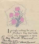 "Second page of Mother's Day Greetings card. Inscription reads ""To my good friend Mrs. Reist, May 12, 1935. Anna Jarvis"""
