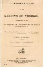 John Woolman, front page  Some Considerations on the Keeping of Negroes