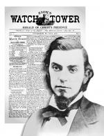 Charles Taze Russell with the Watchtower in the background