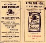 "Flyer, Front and back cover, ""The Complete Bone Phosphate"" and ""Feed the Soil,"" Allentown Mfg Co.  631.3"