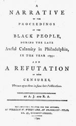 Frontpiece, <i>A narrative of the proceedings of the black people during the late awful calamity in Philadelphia, in the year 1793 ; and a refutation of some censures, thrown upon them in some late publications,</i> / by A.J. [Absolom Jones] and R.A. [Richard Allen].